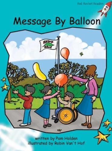 Message by Balloon: Fluency (Red Rocket Readers) pdf epub