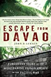 Escape from Davao, John D. Lukacs, 0451234103