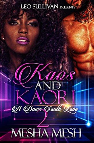 Kaos and Kaori 2: A Down South Love
