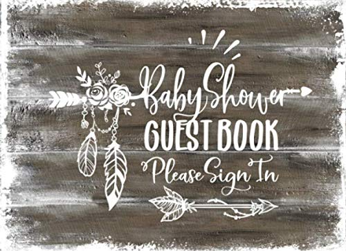 Baby Shower Guest Book: Rustic Wood Welcome Message Guestbook To Write In, Sign In With Address Lines, Guests Parents Advice, Wishes For Boy And Gift Log - Girl Boy (Holz-hölzer)