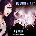 Documentary | A. J. Sand