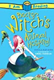img - for Dr Witch's Animal Hospital (I AM READING) book / textbook / text book