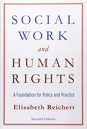 Social Work and Human Rights: A Foundation for Policy and...
