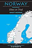 Norway : Elites on Trial (Nations of the Modern World: Europe)