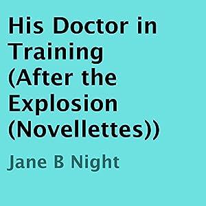 His Doctor in Training Audiobook