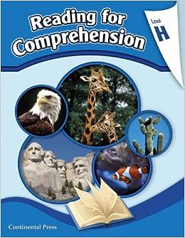 Reading Comprehension Workbook Reading For Comprehension Level H