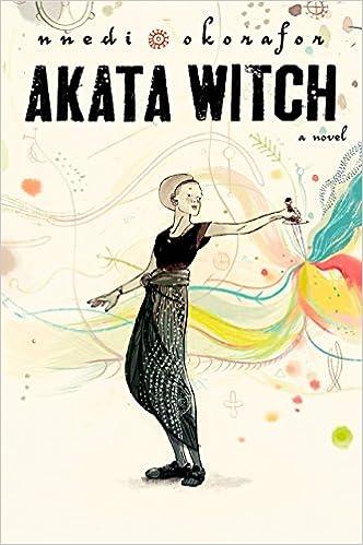 Amazon Com Akata Witch 9780670011964 Okorafor Nnedi Books