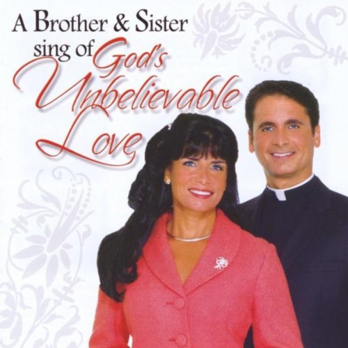 A Brother Sister Sing Of Gods Unbelievable Love By Father Charles