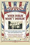 When Dublin Wasn't Doublin', Tim Sells, 1478213965