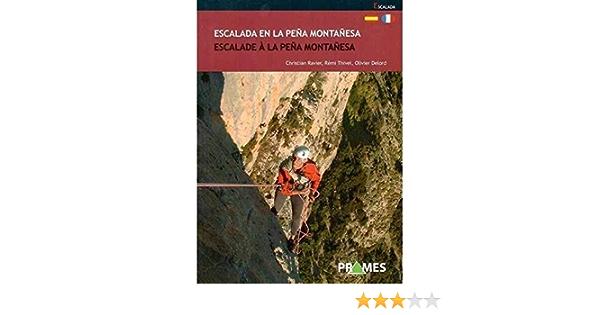 ESCALADA EN LA PEÑA MONTAÑESA / ESCALADE À LA PEÑA MONTAÑESA ...