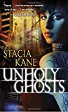 Unholy Ghosts (Downside Ghosts)