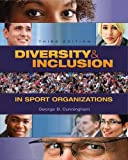 Diversity & Inclusion in Sport Organizations, George B. Cunningham, 1621590402