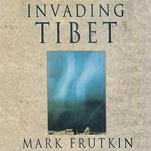Invading Tibet Audiobook