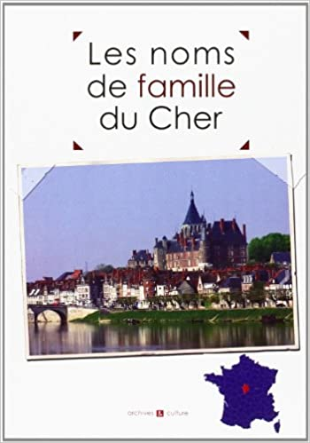 Lire en ligne Les noms de famille du Cher pdf epub