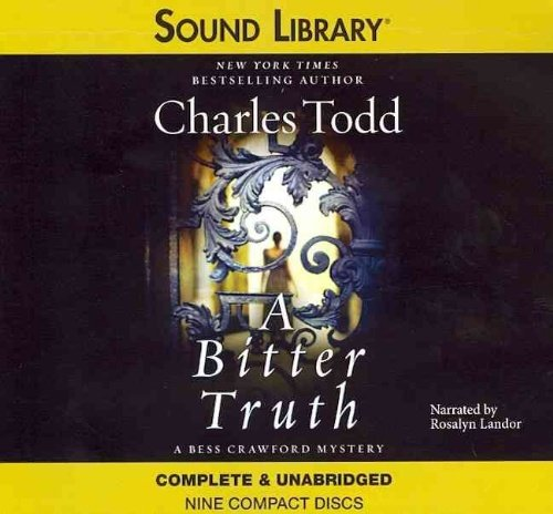 A Bitter Truth (Bess Crawford) by Sound Library