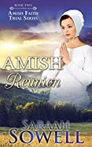 Amish Reunion (book Two - Amish Faith Trial Series)