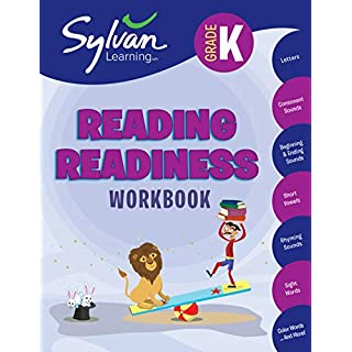 Kindergarten Reading Readiness Workbook: Letters, Consonant Sounds, Beginning and Ending Sounds, Short Vowels,  Rhyming Sounds, Sight Words, Color Words, and More (Sylvan Language Arts Workbooks)
