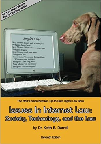 Issues In Internet Law: Society, Technology, and the Law: 11th edition