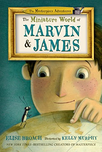 Adventures Miniatures - The Miniature World of Marvin & James (The Masterpiece Adventures)