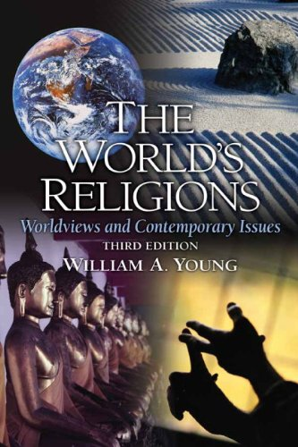 The World's Religions: Worldviews and Contemporary Issues (3rd Edition)