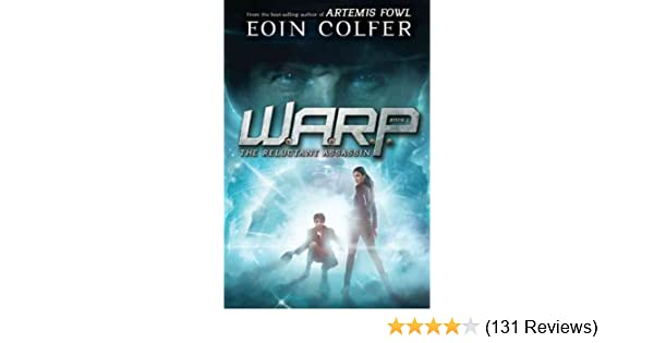 Amazon com: WARP Book 1 The Reluctant Assassin (WARP, Book 1