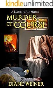 Murder, of Course: A Sugarbury Falls Mystery