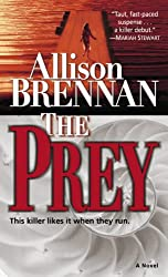 The Prey: A Novel (Predator Trilogy Book 1)