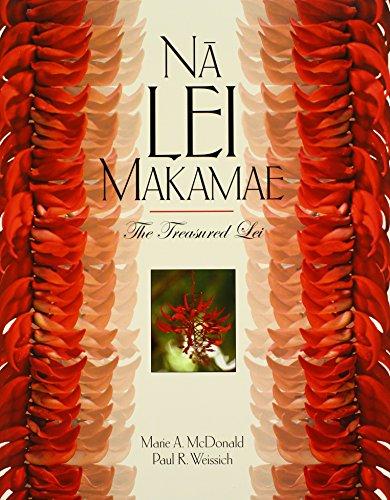 Na Lei Makamae: The Treasured Lei (A Latitude 20 Book)