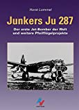 img - for Junkers Ju 287 book / textbook / text book
