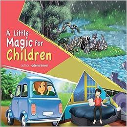 A Little Magic For Children: A Little Magic For Children