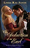 The Seduction of an Earl (The Daughters of the Aristocracy Book 3)