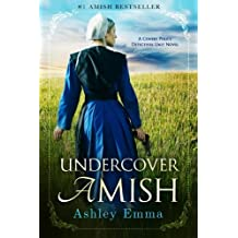 Undercover Amish (Covert Police Detectives Unit)