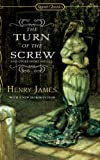 The Turn of the Screw and Other Short Novels, Henry James, 0451530675