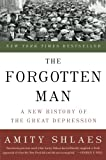 The Forgotten Man: A New History of the Great Depression, Amity Shlaes, 0060936428