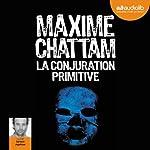 La conjuration primitive | Maxime Chattam