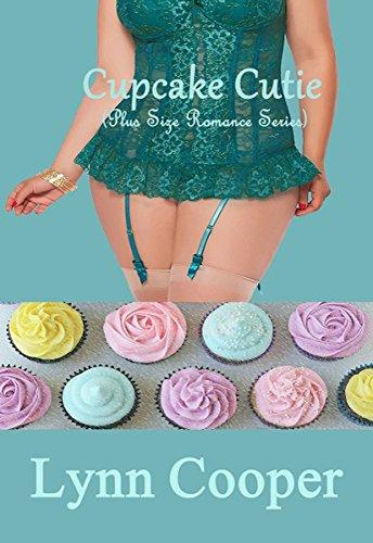 Cupcake Cutie: (Plus Size Romance Series)