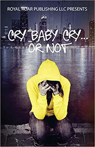 fiction crime thriller book cover art blog post image Cry Baby Cry..... or Not Paperback – March 4, 2014 by Dewandus Johnson (Author)