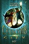 Catacomb City, tome 1 par Wagner