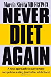 Never Diet Again, Marcia Sirota, 0557181046