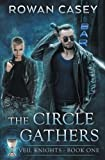 The Circle Gathers (Veil Knights) (Volume 1)