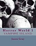 Horror World, Jason Gray, 1494994534