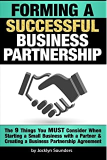 forming a successful business partnership the 9 things you must consider when starting a small