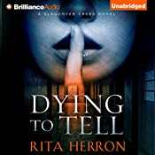 Dying to Tell: A Slaughter Creek Novel, Book 1 | Rita Herron