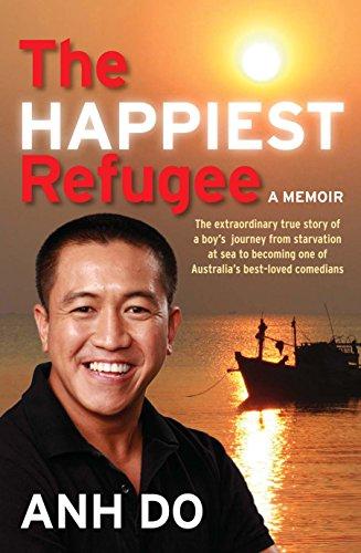 The Happiest Refugee: A Memoir