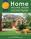 The Very Best Home Selling Guide and Document Organizer, Alex A. Lluch, 1887169857