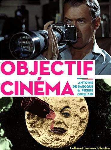 Objectif Cinéma Broché – 24 octobre 2013 Pierre Guislain Antoine de Baecque Giboulées 2070640566