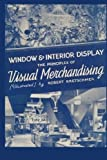 img - for Window and Interior Display: The Principles of Visual Merchandising [Illustrated] by Robert Kretschmer (2009-11-21) book / textbook / text book
