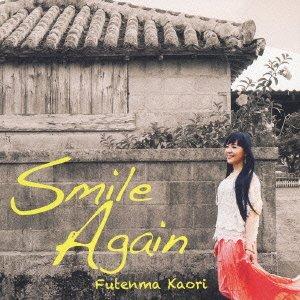 Kaori Futenma - Smile Again [Japan CD] TECG-20072