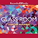 The Glass Room Audiobook by Simon Mawer Narrated by Jefferson Mays