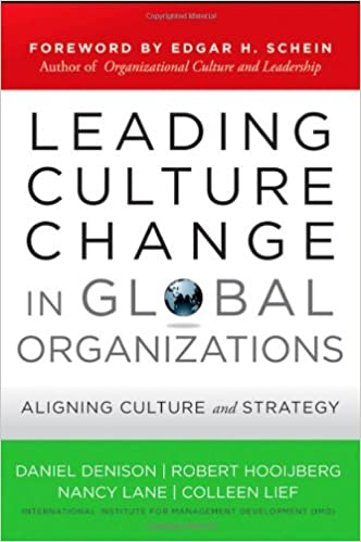 Leading culture change in global organizations aligning culture and leading culture change in global organizations aligning culture and strategy jossey bass business management series band 394 amazon daniel r fandeluxe Gallery